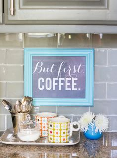 Top Ten Decor Inspiration: Apartment Decor – Simply Taralynn - like the idea of a sign like this over a small coffee station on a porch. Boho Apartment, First Apartment, Apartment Living, Apartment Kitchen Decorating, Apartment Ideas, House Of Turquoise, Diy Cozinha, Coffee Tray, Coffee Nook