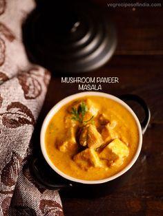 Indian Veg Curry Recipe, Capsicum Curry Recipe, Mushroom Recipes Indian, Paneer Curry Recipes, Paneer Masala Recipe, Indian Food Recipes, Mushroom Masala Recipe, Garam Masala, Paneer Dishes