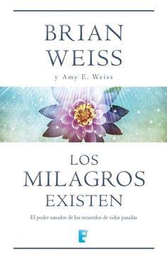 Los Milagros Existen (PDF) brian weiss