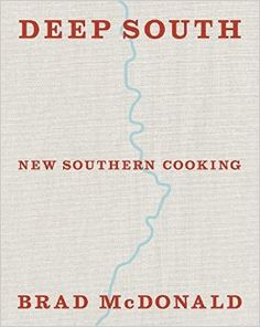 Deep South - Brad McDonald Southern US BBQ Cookbook.