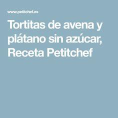 Tortitas de avena y plátano sin azúcar, Receta Petitchef