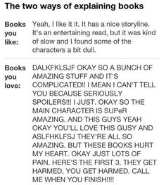 "One hundred percent, completely accurate. This. Is. Me. Sometime I recommend a new book and my friends are like OMG OMG THIS WAS FANTASTIC. I just look at them and say, ""I DON'T recommend SHIT!"