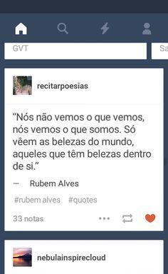 Poema e Versos: Rubem Alves  -  Frases