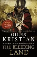 The Bleeding Land (The Rivers #1) by Giles Kristian