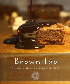 """""""Eu sei que eu sou... Brownito e gostoso-ooo! E sei que você... me olha e me que-eeer!""""  Apresentamos Brownitão, nosso brownie arrasa-quarteirão! <3  #Brownie #RiodeJaneiro #RJ #Chocolate #Bailey's"""