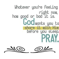 1 Thessalonians 5:17, Pray without ceasing.  Talk to Jesus when you feel no one else cares to hear you. He loves you. He knows your name.