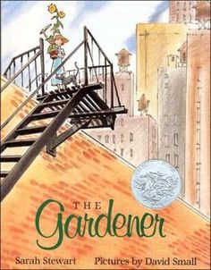"This week in the library, we read two Caldecott Award Winners. One was ""The Gardener"" by Sarah Stewart with pictures by David Small. Reading Lists, Book Lists, Teaching Reading, Books To Read, My Books, Mighty Girl, 5th Grade Reading, Mentor Texts, Secret Places"