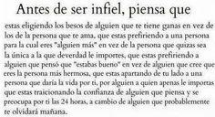Antes de ser infiel, piensa . #Pareja #Love #Quote