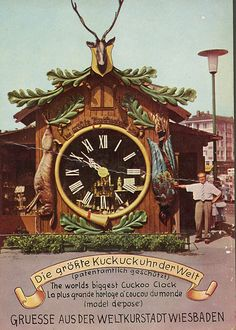 I stood in front of this clock  World's Largest Cuckoo Clock, Wiesbaden Germany by worldslargestthings, via Flickr