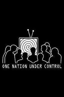 "one nation under control   google the term ""flicker rate tv and movies""  Why do you think they call it ""Programing""  TURN IT OFF - WAKE UP"