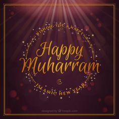 Happy Muharram New Islamic Hijri Year Islamic New Year Images, Islamic New Year Wishes, Happy Islamic New Year, Hijri New Year, Hijri Year, Muharram Images, Muharram Wishes, Muharram Wallpaper, Muharram Quotes