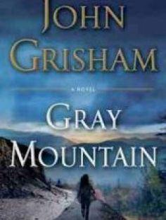 Gray Mountain by John Grisham - Free eBook Online