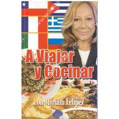 CK 30 Viajar y Cocinar con Myriam Felipez