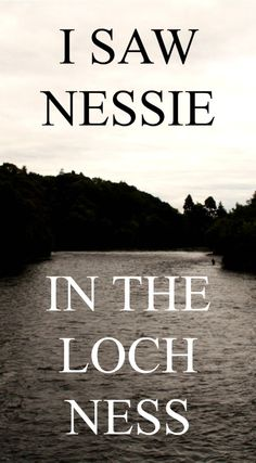 The Path She Took   I saw Nessie in Scotland   http://www.thepathshetook.com
