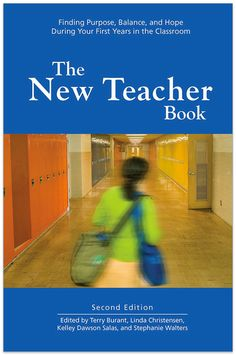 The New Teacher Book: Finding Purpose, Balance and Hope During Your First Years in the Classroom by Rethinking Schools Old Teacher, Teacher Books, New Teachers, Teacher Resources, Education Today, Classroom Layout, Classroom Ideas, Finding Purpose, New School Year