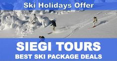 Looking for special ski holidays offer? Siegi Tours is your choice in Austria for special ski holidays offer. Book the best ski holidays offers now! Ski Austria, Ski Packages, Golf Hotel, Best Skis, Ski Holidays, Adventure Holiday, Package Deal, Ski Shop, Mount Everest