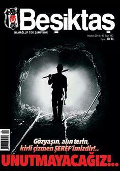#BJK #Beşiktaş #Dergi 2014 Haziran sayısı Madenci kapağıyla çıktı...