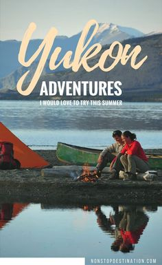 5 Yukon Adventures to try this summer. They would make a great addition to an Alaska Highway Road Trip! Ontario, Vancouver, Gros Morne, Toronto, Canadian Travel, Canadian Rockies, Alaska Highway, Highway Road, Canada Destinations