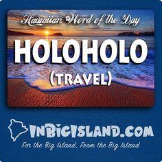 Today's Hawaiian word of the day: Holoholo (Travel) Get this and more at… Hawaiian Phrases, Hawaiian Sayings, Hawaii Quotes, Aloha Quotes, Hawaii Language, Whale Watching Season, Hawaii Travel Guide, Visit Hawaii, Hawaiian Tattoo