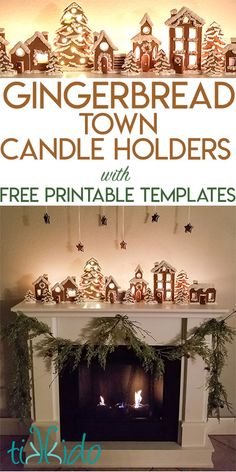 gingerbread house template Gingerbread Town Candle Holders Christmas Mantle Tutorial with Free Printable Templates Halloween Gingerbread House, Gingerbread House Patterns, Gingerbread Christmas Decor, Cool Gingerbread Houses, Gingerbread House Parties, Gingerbread Village, Christmas Mantels, Christmas Crafts, Christmas Decorations