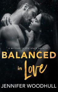 #NewRelease avail. on #KindleUnlimited Balanced in Love Written in the Stars: Libra by Jennifer Woodhull Genre: Contemporary Romance #WITS #writteninthestars #contemporary #romance #balancedinlove #libra #JenniferWoodhull #BareNakedWords