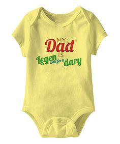 Take a look at this Banana 'Dad is Legendary' Bodysuit - Infant by American Classics on #zulily today!