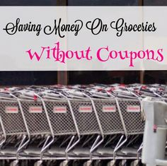 Check out these great tips for saving money on groceries without coupons.
