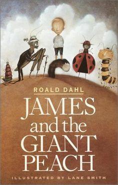 James and the Giant Peach  byRoald Dahl