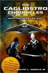 Engaging SciFi Fantasy From Cagliostro Chronicles Series By Ralph L. Angelo Jr.
