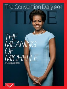 The Meaning of Michelle: A Once Wary First Lady Fights to Keep Her Job