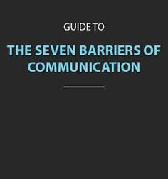 we talk, we tend to erect barriers that hinder our ability to communicate. Understand these barriers and overcome Effective Communication Skills, Communication Process, Improve Communication, Management Styles, Good Listener, Quantum Mechanics, Body Systems, The Seven, Public Speaking