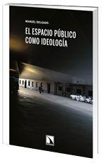 El espacio público como ideología - Los libros de la Catarata