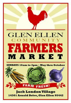 Glen Ellen, CA Glen Ellen Community Farmers Market. Come join us for the freshest of farm foods, artisan breads, tasty treats, coffees, teas, art & gifts and good times! Help bring our communities together t… Click flyer for more >>