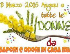 #Auguriatutteledonne #saporieodoridicasamia #auguri
