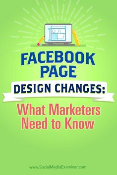 Is your Facebook page ready for the new design?  Wondering whats changing?  In this article, youll discover how to prepare for the new Facebook page layout. Via @smexaminer.