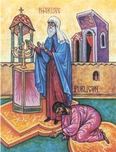 """The Pharisee and the Publican. BIBLE SCRIPTURE: Luke 18:10, """"Two men went up into the temple to pray; the one a Pharisee, and the other a publican."""""""