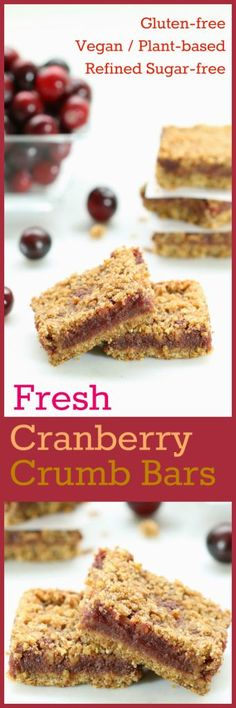 Nutritionicity   Recipe: Fresh Cranberry Crumb Bars (Gluten-Free, Vegan / Plant-Based, Refined Sugar-Free) Fresh Cranberry Crumb Bars nestle a fruity cranberry filling in between two layers of buttery crumb sweetness! Recipe at http://www.nutritionicity.com/recipes/recipe-fresh-cranberry-crumb-bars-gluten-free-vegan-plant-based-refined-sugar-free/