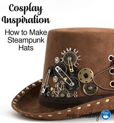 Cosplay Costume Cosplay Inspiration: How to Make Steampunk Hats. Easy to DIY using an inexpensive purchased hat and loaded up with a variety of Dritz sewing hardware fasteners such as snaps, eyelets Steampunk Hut, Steampunk Top Hat, Steampunk Crafts, Steampunk Cosplay, Steampunk Design, Steampunk Wedding, Victorian Steampunk, Steampunk Necklace, Steampunk Accessories