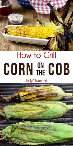 Grilled Corn on the Cob — Learn how to grill corn on the cob. Nothing says summer like grilled corn on the cob. With a few simple steps, fresh corn on the cob can be grilled to steaming perfection. Grilled Corn On Cob, Grilled Vegetables, Grilled Corn Recipe, Grilled Food, Grilled Chicken, Grilling Recipes, Cooking Recipes, Healthy Recipes, Grilling Corn