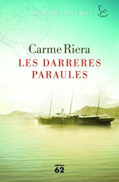 ABRIL-2017. Carme Riera. Les darreres paraules. N(RIE)DAR. Històric.