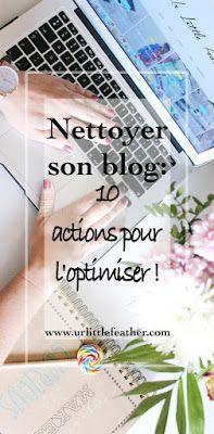 Ménage blog: ces 10 choses indispensables à faire