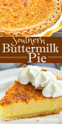 Sweet and tangy Southern Buttermilk Pie recipes desserts deserts Frozen Desserts, Holiday Desserts, Easy Desserts, Delicious Desserts, Custard Desserts, Holiday Pies, Southern Buttermilk Pie, Buttermilk Recipes, Cakes Made With Buttermilk