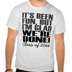 It's Been Fun, Class of 2015 Graduation Seniors T-Shirt