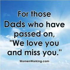 Miss You, Love You, Dad Quotes, Happy Father, Fathers Day, Heaven, Dads, I Miss U, Te Amo