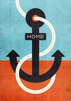 Home is where we learn of our true Anchor.