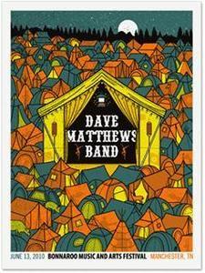 Dave Matthews Band Posters / DMB 2010 Bonnaroo