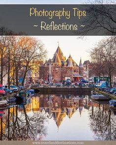 Photography Tips - Reflections