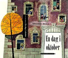 c86:    Sigurd Hoel - En dag i oktober, 1956  Artwork by Rolf Lagersson  via Book Cover Lover