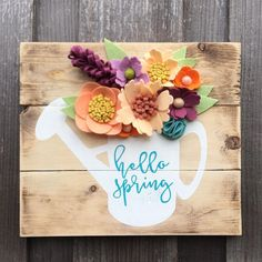 Welcome Spring! Check out our Spring Collection Catalog and stay tuned for more! Easter Crafts, Felt Crafts, Wood Crafts, Spring Projects, Craft Projects, Crafts To Sell, Diy Crafts, Spring Sign, Craft Night