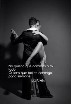 Quiero que bailes conmigo para siempre!